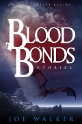 Ethriel: Blood Bonds : Joe Walker
