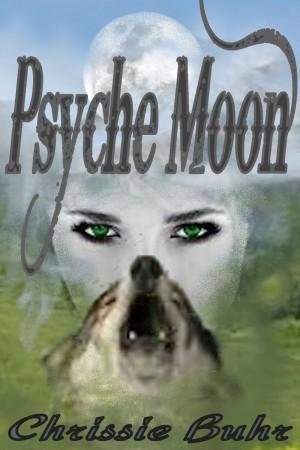 Psyche Moon : Chrissie Buhr