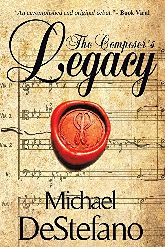Michael DeStefano : The Composer's Legacy