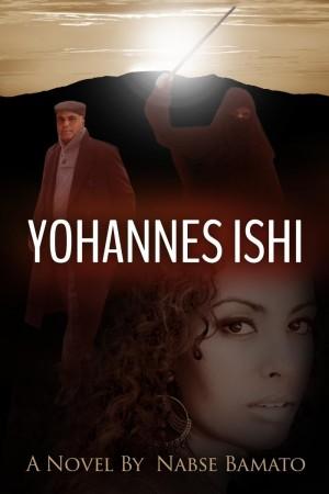 Yohannes Ishi : Nabse Bamato