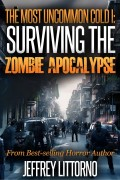 Surviving the Zombie Apocalypse : Jeffrey Littorno