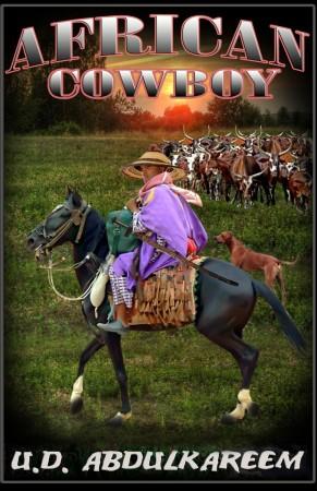 African Cowboy : U.D. Abdulkareem