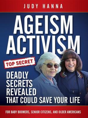Ageism Activism : Judy Hanna