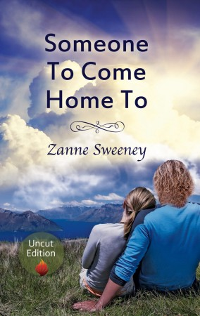 Someone To Come Home To : Zanne Sweeney