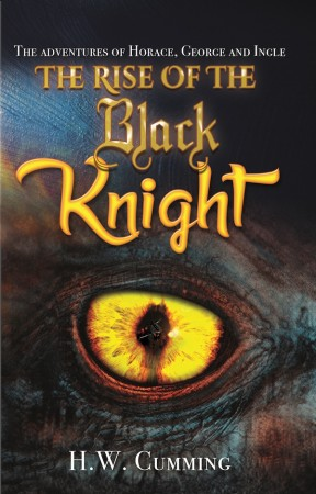 The Rise of the Black Knight : HW Cumming