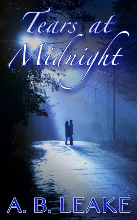 Tears At Midnight : A. B. Leake