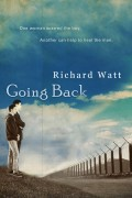 Going Back : Richard Watt