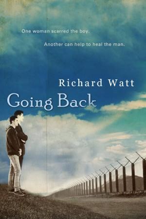 Going Back : Richard Watt