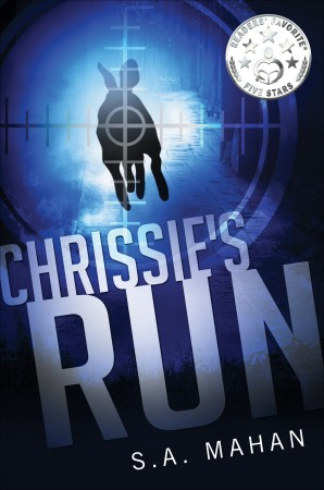 Chrissie's Run : S. A. Mahan