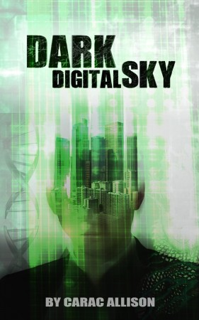 Dark Digital Sky : Carac Allison