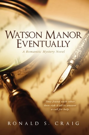 Ronald S. Craig : Watson Manor Eventually