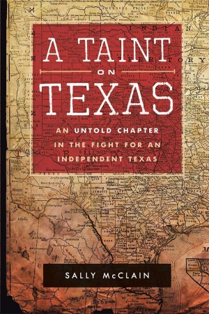 A Taint on Texas : Sally McClain