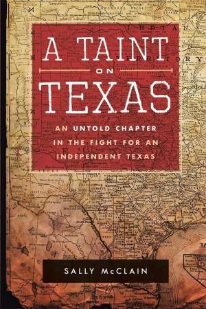A Taint on Texas : Sally McClain