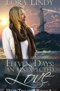 Lora Lindy : Eleven Days – An Unexpected Love