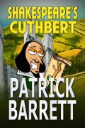 Patrick Barrett : Shakespeare's Cuthbert