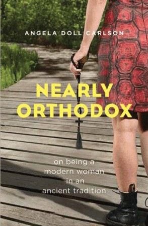 Nearly Orthodox : Angela Doll Carlson