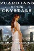 Guardians of the Crystals : K.D. Martel