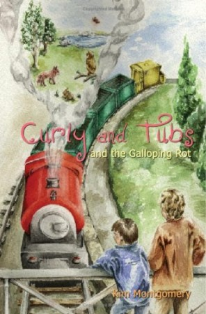 Curly and Tubs and the Galloping Rot : Kim Montgomery