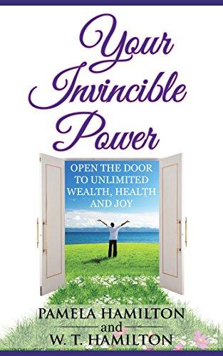 Your Invincible Power : Pamela Hamilton & W.T. Hamilton