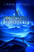 The Cartographer : Craig Gaydas