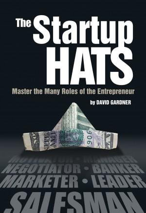 The Startup Hats : David Gardner