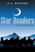 Star Readers from Out of the East : D A Nygaard