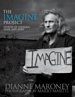The Imagine Project : Dianne Maroney