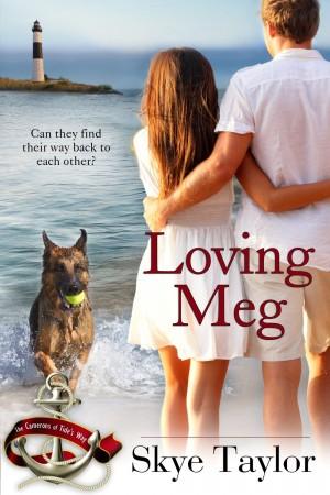 Loving Meg : Skye Taylor