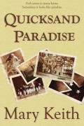 Quicksand Paradise : Mary Keith