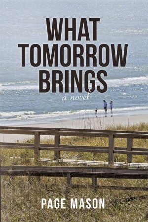 Page Mason : What Tomorrow Brings