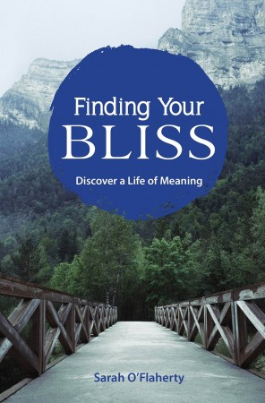 Finding Your Bliss : Sarah O'Flaherty