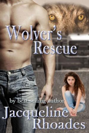 Wolver's Rescue : Jacqueline Rhoades