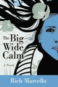 Rich Marcello : The Big Wide Calm