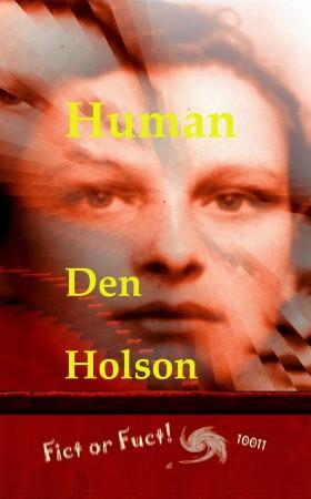Human : Den Holson