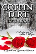 Coffin Dirt : Jack Moon