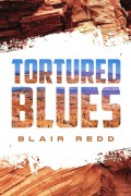 Tortured Blues : Blair Redd