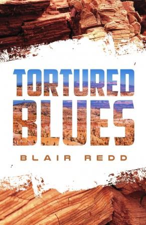 Tortured Blues : Blair Redd
