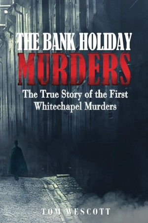 The Bank Holiday Murders : Tom Wescott