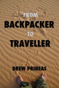 From Backpacker to Traveller : Drew Prineas