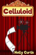 Celluloid : Holly Curtis