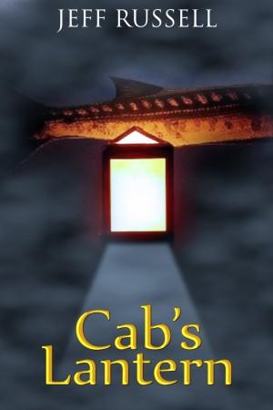 Cab's Lantern : Jeff Russell
