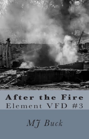 After the Fire : MJ Buck