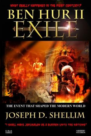 Ben Hur II – Exile : Joseph D. Shellim