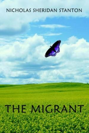 The Migrant : Nicholas Sheridan Stanton