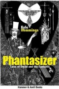 Phantasizer : Kyle Hemmings