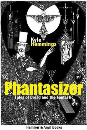 Phantasizer : Kyle Hemmings