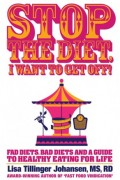 Stop The Diet, I Want To Get Off! : Lisa Tillinger Johansen