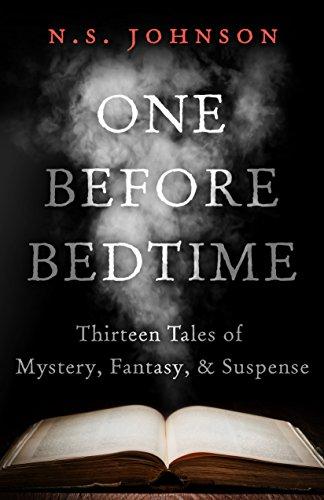 One Before Bedtime : N.S. Johnson