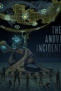 The Anuvi Incident : James Vincett