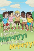 I Am Not A Minority